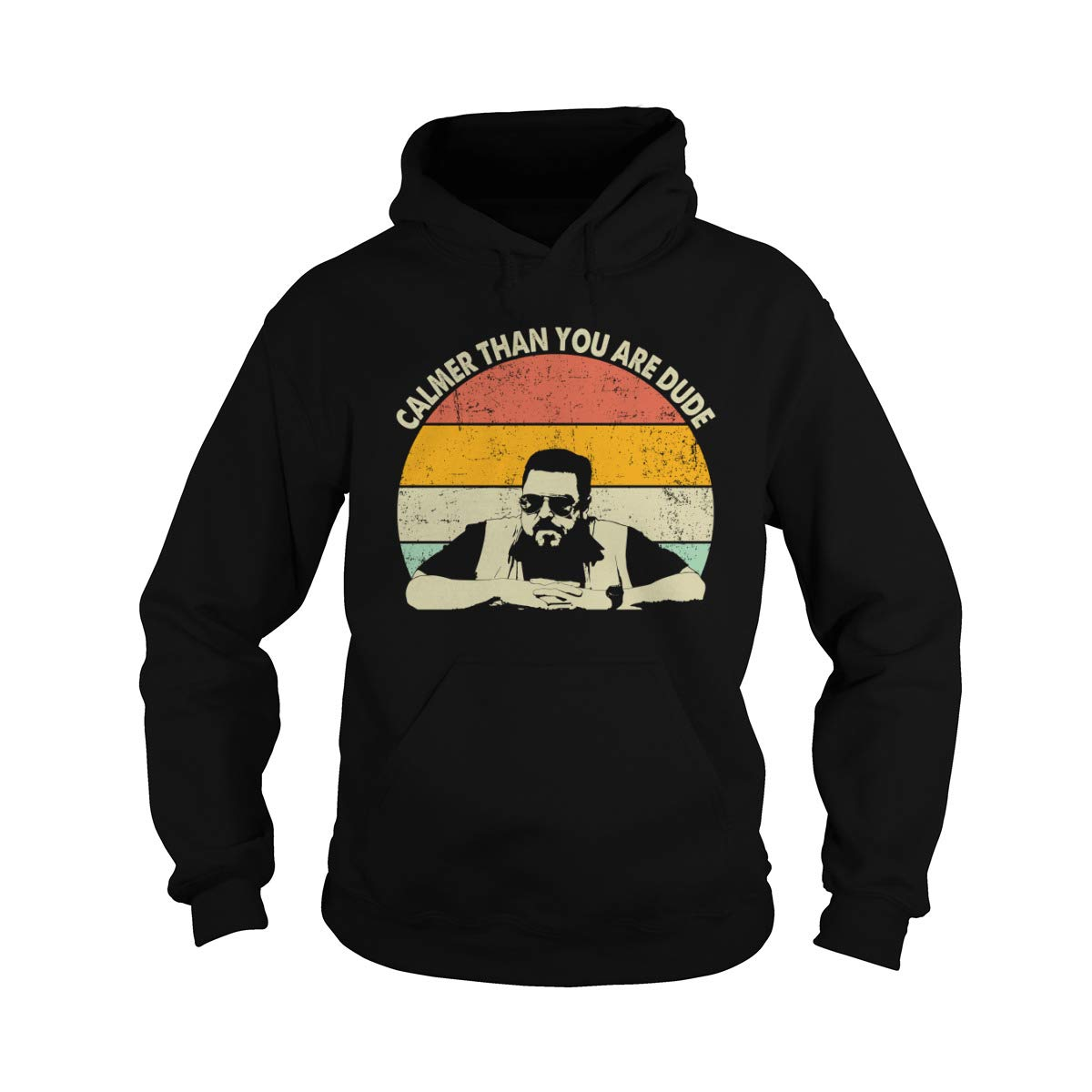 Calmer Than You are Dude Vintage Adult Hooded Sweatshirt