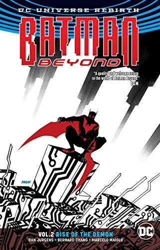 Batman Beyond Vol. 2: Rise of the Demon (Rebirth) (Batman Rise)