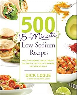 The easy low sodium diet plan and cookbook quick fix and slow 500 15 minute low sodium recipes fast and flavorful low salt recipes that forumfinder Gallery