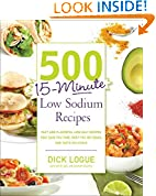 #10: 500 15-Minute Low Sodium Recipes: Fast and Flavorful Low-Salt Recipes that Save You Time, Keep You on Track, and Taste Delicious