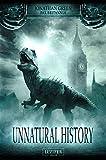Unnatural History: Thriller, Fantasy (Pax Britannia) (German Edition)