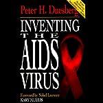Inventing the AIDS Virus | Peter H. Duesberg