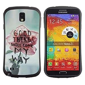 "Pulsar iFace Series Tpu silicona Carcasa Funda Case para Samsung Note 3 , Las cosas buenas vendrán Rose motivación texto"""