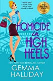 Homicide in High Heels (High Heels Mysteries) (Volume 8)
