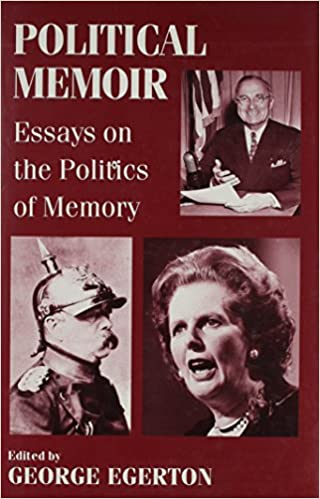 com political memoir essays on the politics of memory  political memoir essays on the politics of memory 1st edition