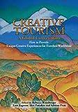 Creative Tourism, a Global Conversation, , 0865347247