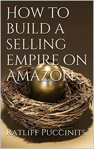 how-to-build-a-selling-empire-on-amazon