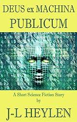 Deus ex Machina Publicum: (God in the Public Machine) (English Edition)
