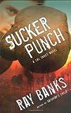 Sucker Punch, Ray Banks, 0151013233