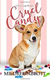 Cruel Candy (Cozy Corgi Mysteries) by  Mildred Abbott in stock, buy online here