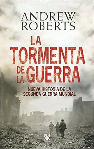 La tormenta de la guerra - Andrew Roberts