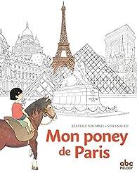 Mon poney de Paris par Béatrice Fontanel