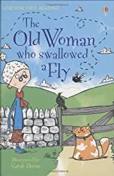 The Old Woman Who Swallowed a Fly (Usborne First Reading: Level 3)