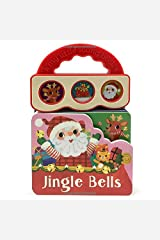 Jingle Bells: Christmas Sound Book (3 Button Sound) (Interactive Take-Along Early Bird Children's Sound Book) Board book