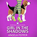 Girl in the Shadows: Diamond Files Mysteries, Book 1 Audiobook by Angela Pepper Narrated by Tiffany Williams