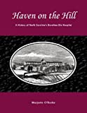 Haven on the Hill, Marjorie O'Rorke, 0865263329
