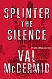 download ebook splinter the silence: a tony hill and carol jordan novel by mcdermid, val(december 1, 2015) hardcover pdf epub