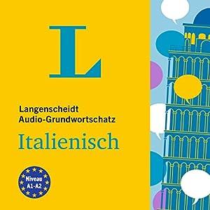Langenscheidt Grundwortschatz Italienisch Hörbuch