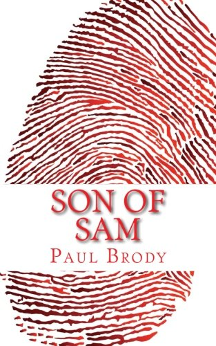 Son of Sam: A Biography of David Berkowitz