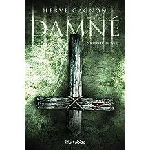Damné T3: L'étoffe du juste (French Edition)