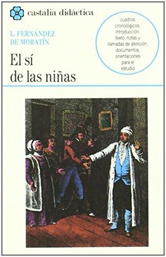 El si de las ninas (Castalia Didactica) (Castalia dida?ctica) (Spanish Edition)