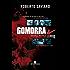 Gomorra: a história real de um jornalista infiltrado na violenta máfia napolitana