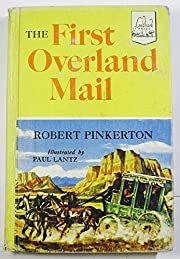 The first overland mail, (Landmark books) af…