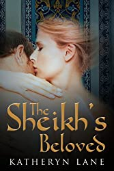 The Sheikh's Beloved (Books 1 and 2 of The Sheikh's Beloved romance series)