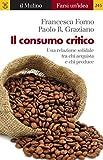 Image de Il consumo critico (Farsi un'idea) (Italian Edition)