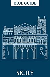 Blue Guide Sicily (Ninth Edition)  (Blue Guides)