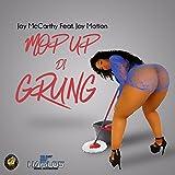 Mop Up Di Grung - Single