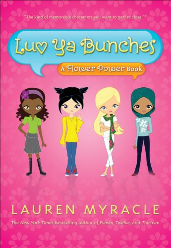(Luv Ya Bunches (A Flower Power Book Book 1))
