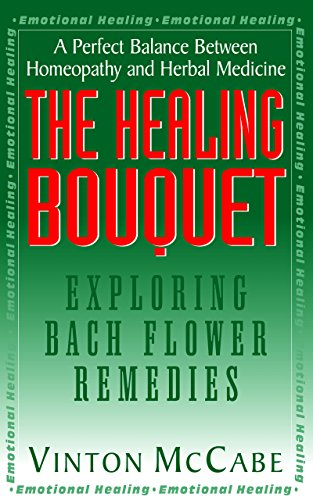 The Healing Nosegay: Exploring Bach Flower Remedies
