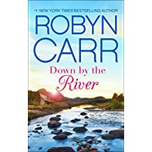 Down by the River: A Small-Town Women's Fiction Novel (A Grace Valley Novel)