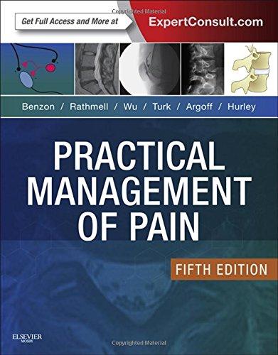 Practical Management of Pain (PRACTICAL MANAGEMENT OF PAIN (RAJ))