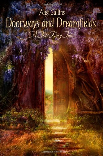 Doorways And Dreamfields – A True Fairy Tale, Books Central