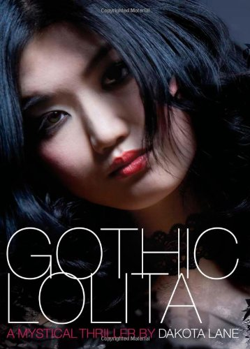 Download Gothic Lolita: A Mystical Thriller ebook