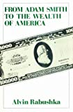 img - for From Adam Smith to the Wealth of America book / textbook / text book
