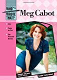 img - for Meg Cabot (Who Wrote That?) by Camille-Yvette Welsch (2008-08-30) book / textbook / text book