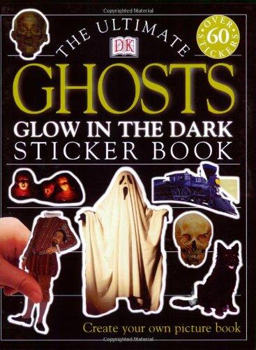 Ultimate Sticker Book: Ghosts -- Glow in the Dark pdf epub