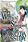 Witch Slapped (Witchless in Seattle) (Volume 1)