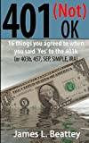 Best 401k Books - 401 (not) OK: The other things you said Review