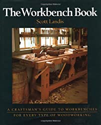 The Workbench Book (Craftsman's Guide to)