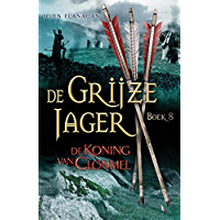 De koning van Clonmel (De Grijze Jager Book 8)
