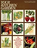Your Kitchen Garden, George Seddon and Helena Radecka, 0671241486