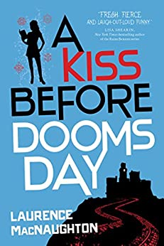 A Kiss Before Doomsday (A Dru Jasper Novel) by [MacNaughton, Laurence]