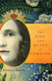The King and Queen of Comezón (Chicana and Chicano Visions of the Americas series)
