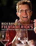 Fiesta at Rick's, Rick Bayless and Deann Groen Bayless, 0393058999