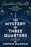 The Mystery of Three Quarters (New Hercule Poirot Mystery)