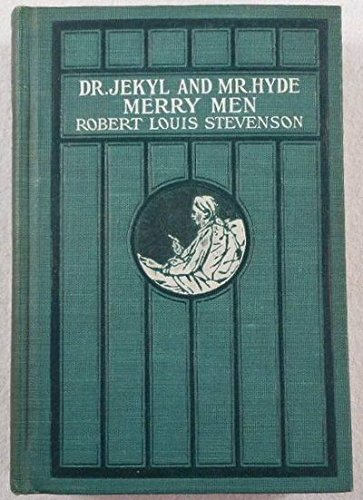 Download Strange Case of Dr. Jekyl and Mr. Hyde; The Merry Men and Other Tales and Fables pdf epub